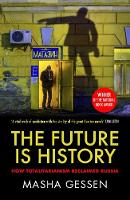 The Future is History: How...