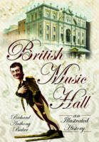 British Music Hall: An Illustrated...