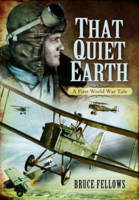 That Quiet Earth: A First World War Tale
