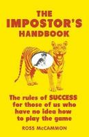 The Impostor's Handbook: The Rules of...