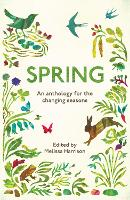 Spring: An Anthology for the Changing...