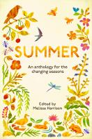Summer: An Anthology of the Changing...