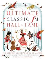 The Ultimate Classic FM Hall of Fame:...