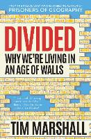 Divided: Why We're Living in an Age ...