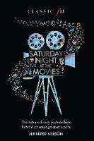 Saturday Night at the Movies: The...
