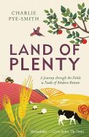 Land of Plenty: A Journey Through the...