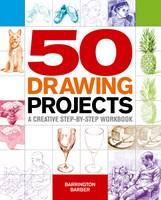 50 Drawing Projects: A Creative...