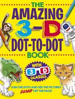 The Amazing 3-D Dot-to-Dot Book