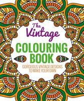 The Vintage Colouring Book: A...