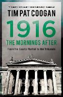 1916: The Morning After