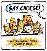 Say Cheese: The Original Collection ...