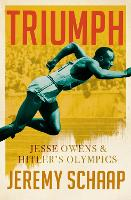 Triumph: Jesse Owens and Hitler's...