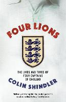 Four Lions: The Lives and Times of...