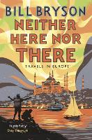Neither Here, Nor There: Travels in...