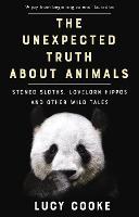 The Unexpected Truth About Animals:...