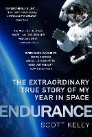 Endurance: A Year in Space, A ...