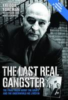 The Last Real Gangster: The Final...
