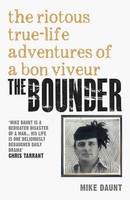 The Bounder: Riotous True-Life...