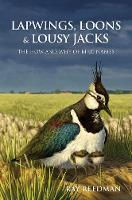 Lapwings, Loons and Lousy Jacks: The...