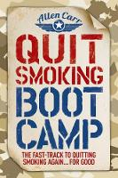 Quit Smoking Boot Camp: The ...