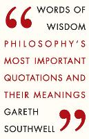Words of Wisdom: Philosophy's Most...