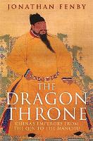 The Dragon Throne: China's Emperors...