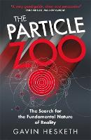 The Particle Zoo: The Search for the...