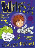 Wilf the Mighty Worrier and the Alien...