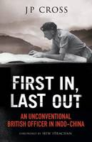 First in, Last Out: An Unconventional...