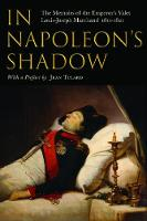 In Napoleon's Shadow: The Memoirs of...