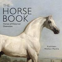 The Horse Book: Horses of Historical...