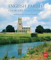 English Parish Churches and Chapels:...