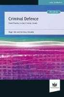 Criminal Defence: Good Practice in ...
