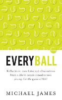 Everyball: Reflections, Anecdotes and...