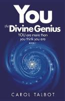 You the Divine Genius: You are More...