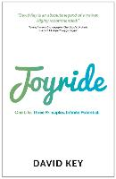 Joyride: One Life. Three Principles....