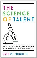The Science of Talent: How to find,...