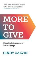 More to Give: Stepping into your new...