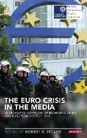 The Euro Crisis in the Media:...
