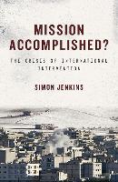 Mission Accomplished?: The Crisis of...