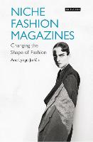 Niche Fashion Magazines: Changing the...