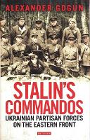 Stalin's Commandos: Ukrainian ...