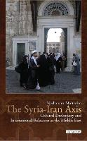 The Syria-Iran Axis: Cultural...