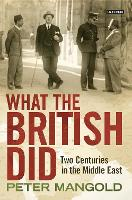 What the British Did: Two Centuries ...