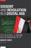 Dissent and Revolution in a Digital...