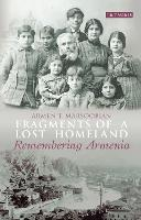 Fragments of a Lost Homeland:...