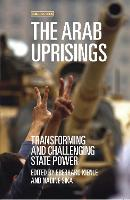 The Arab Uprisings: Transforming and...