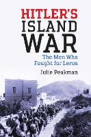 Hitler's Island War: The Men Who...
