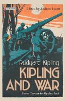 Kipling and War: From 'Tommy' to 'My...