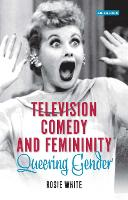 Television Comedy and Femininity:...